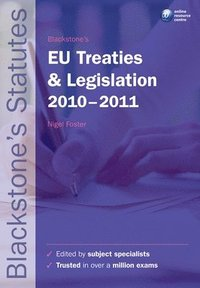 Blackstone's EU Treaties and Legislation 2010-2011 (h�ftad)
