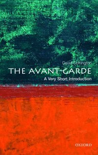 The Avant Garde: A Very Short Introduction (h�ftad)