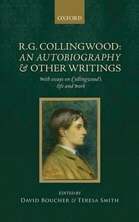 R. G. Collingwood: An Autobiography and other writings (h�ftad)