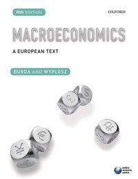 Macroeconomics: A European Text (h�ftad)