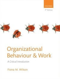 Organizational Behaviour and Work (h�ftad)