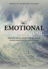 The Emotional Power of Music (inbunden)
