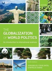 The Globalization of World Politics (h�ftad)