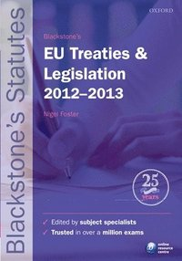 Blackstone's EU Treaties & Legislation 2012-2013 (h�ftad)