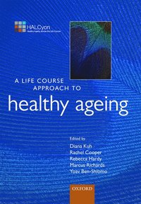 A Life Course Approach to Healthy Ageing (h�ftad)