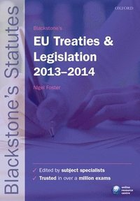Blackstone's EU Treaties and Legislation 2013-2014 (h�ftad)