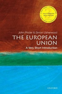 The European Union: A Very Short Introduction (h�ftad)