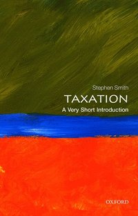 Taxation: A Very Short Introduction (h�ftad)