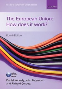The European Union: How does it work? (h�ftad)