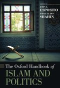 Oxford Handbook of Islam and Politics