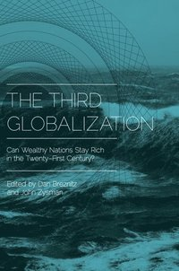 The Third Globalization (h�ftad)