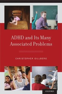 ADHD and Its Many Associated Problems (h�ftad)