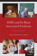 ADHD and Its Many Associated Problems
