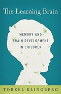 Learning Brain: Memory and Brain Development in Children