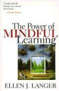 The Power of Mindful Learning (h�ftad)