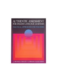 Authentic Assessment for English Language Learners (h�ftad)