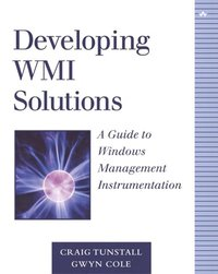Developing WMI Solutions (h�ftad)