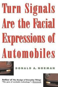 Turn Signals are the Facial Expressions of Automobiles (h�ftad)