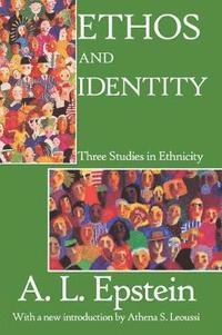 Ethos and Identity (h�ftad)