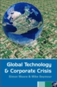 Global Technology and Corporate Crisis (inbunden)