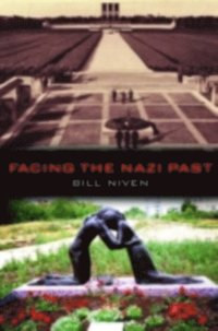 Facing the Nazi Past (inbunden)
