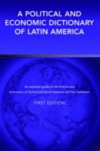 Political and Economic Dictionary of Latin America (inbunden)