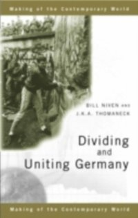 Dividing and Uniting Germany (inbunden)