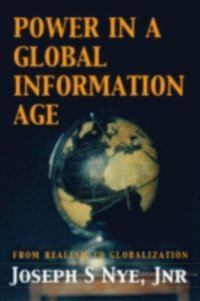 Power in the Global Information Age (h�ftad)