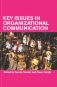 Key Issues in Organizational Communication (h�ftad)