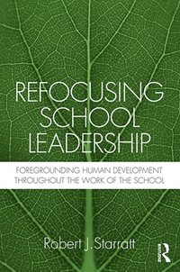 Refocusing School Leadership (h�ftad)
