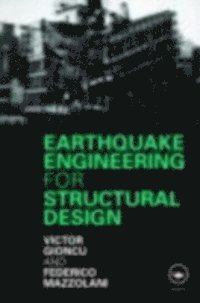 Earthquake Engineering for Structural Design (inbunden)