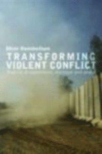 Transforming Violent Conflict (h�ftad)