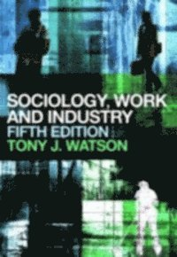 Sociology, Work and Industry (e-bok)