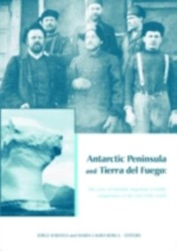 Antarctic Peninsula & Tierra del Fuego: 100 years of Swedish-Argentine scientific cooperation at the end of the world (inbunden)