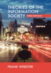 Theories of the Information Society (e-bok)