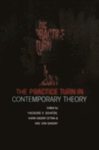 Practice Turn in Contemporary Theory