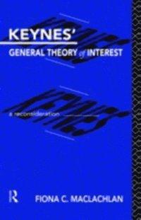 Keynes' General Theory of Interest (e-bok)
