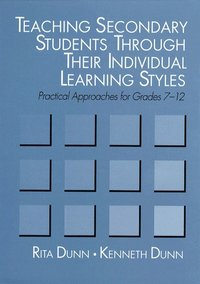Teaching Secondary Students Through Their Individual Learning Styles (h�ftad)