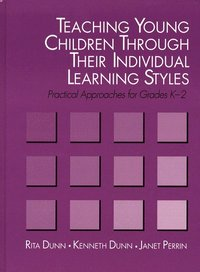 Teaching Young Children Through Their Individual Learning Styles (h�ftad)