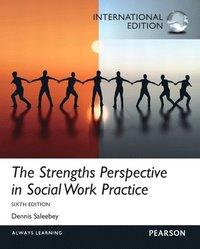 The Strengths Perspective in Social Work Practice (h�ftad)
