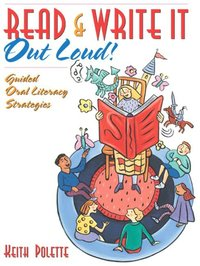Read & Write It Out Loud! Guided Oral Literacy Strategies (inbunden)
