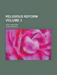 Religious Reform (Volume 3) (h�ftad)