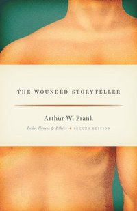The Wounded Storyteller (h�ftad)