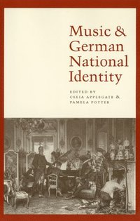 Music and German National Identity (inbunden)