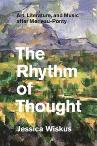 The Rhythm of Thought (inbunden)