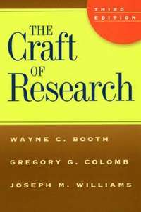 The Craft of Research (h�ftad)