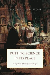 Putting Science in Its Place (h�ftad)