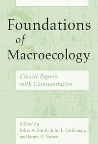 Foundations of Macroecology (inbunden)