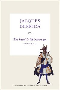 The Beast and the Sovereign: Volume I (h�ftad)