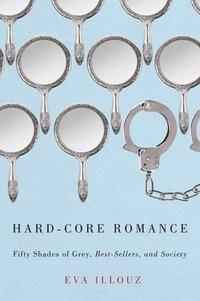 Hard-core Romance (h�ftad)